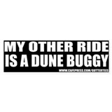 My Other Ride Is A Dune Buggy Bumper Bumper Sticker