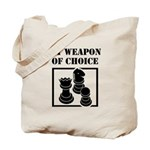Chessman - WeaponOfChoice Tote Bag