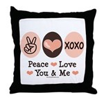 Peace Love You and Me Valentine Throw Pillow