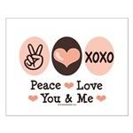 Peace Love You and Me Valentine Small Poster