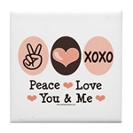 Peace Love You and Me Valentine Tile Coaster