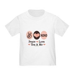 Peace Love You and Me Valentine Toddler T-S