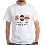 Peace Love You and Me Valentine White T-Shirt