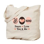 Peace Love You and Me Valentine Tote Bag