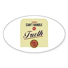 Can't Handle The Truth Oval Decal