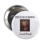 Jesus is coming! Look Busy! 2.25