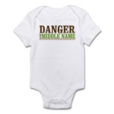 """Danger is my middle name"" Infant Bodysuit"