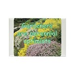 Gardeners are perennial Rectangle Magnet (10 pack)