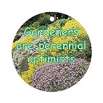 Gardeners are perennial Ornament (Round)