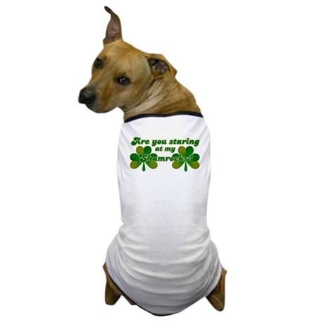 Are You Staring At My Shamroc Dog T-Shirt