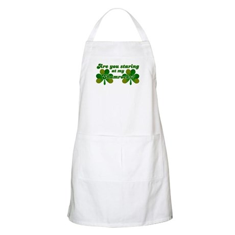Are You Staring At My Shamroc BBQ Apron