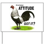 It's About Attitude Yard Sign