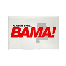 I Love me some BAMA! Rectangle Magnet
