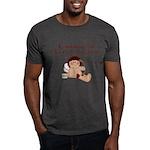I Wanna Be Loved Dark T-Shirt
