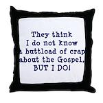 The Gospel Throw Pillow