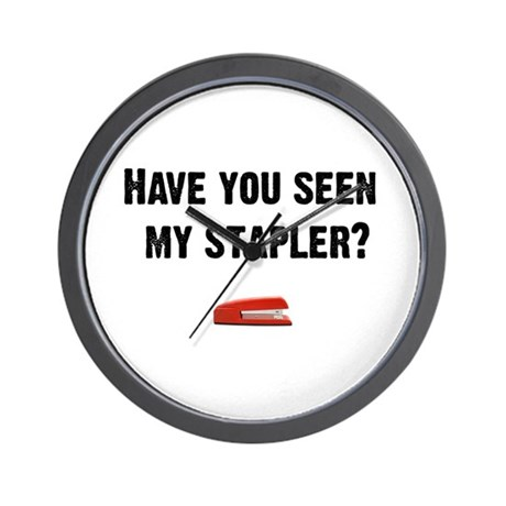 Have you seen my stapler? Wall Clock