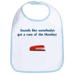Case of the Monday's Bib