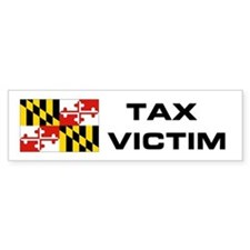 MD. TAX VICTIM Bumper Bumper Sticker