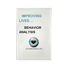 IMPROVING LIVES WITH BEHAVIOR ANALYSIS Magnets