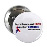 "Never Knew A Hero.....Grandson (ARMY) 2.25"" Button"