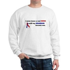 Never Knew A Hero.....Grandson (ARMY) Sweatshirt