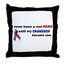 Never Knew A Hero.....Grandson (ARMY) Throw Pillow