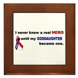 Never Knew A Hero.....Goddaughter (ARMY) Framed Ti
