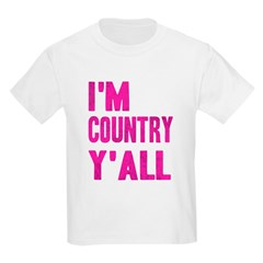 I'm Country Y'All Kids Light T-Shirt