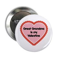 "Great Grandma is My Valentine 2.25"" Button"