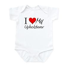 I Heart My Upholsterer Infant Bodysuit