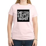 Chief Cook and Bottle Washer T-Shirt