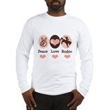 Peace Love Cowboy Rodeo Horse Long Sleeve T-Shirt