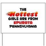 Hot Girls: Ephrata, PA Yard Sign