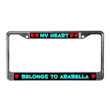 My Heart: Arabella (#003) License Plate Frame