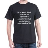 Robert e lee quotation T-Shirt