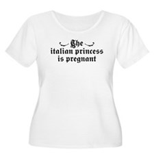The Italian Princess is Pregnant T-Shirt