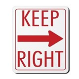 Keep Right Mousepad