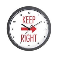 Keep Right Wall Clock