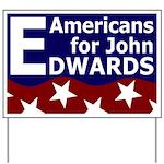 Americans for John Edwards Yard Sign