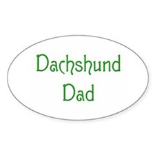 Dachshund Dad 9 Oval Decal
