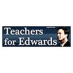 Teachers for Edwards bumper sticker