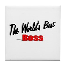 """The World's Best Boss"" Tile Coaster"