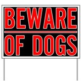 Beware of Dogs(Black) Yard Sign