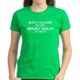 Math Teacher Deadly Ninja Tee