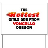 Hot Girls: Yoncalla, OR Yard Sign