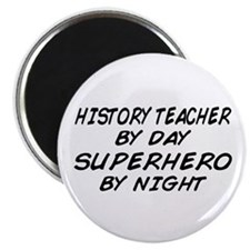 History Teacher Superhero Magnet