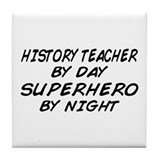 History Teacher Superhero Tile Coaster