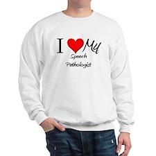 I Heart My Speech Pathologist Sweatshirt