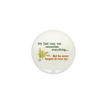 Never Forgets To Love 2 (Dad) Mini Button (10 pack