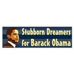 Stubborn Dreamers for Barack Obama bumpersticker
